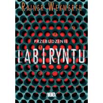 Wekwerth Rainer Przebudzenie labiryntu