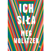Meg Wolitzer Ich siła