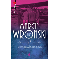 Wroński Marcin Skrzydlata trumna