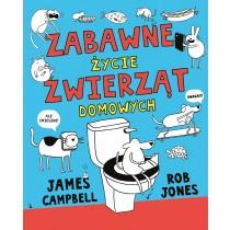 Campbell James Zabawne życie zwierząt domowych