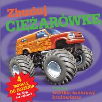 Praca zbiorowa Zbuduj ciężarówkę