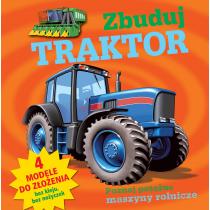 Praca zbiorowa Zbuduj traktor