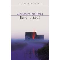 Zielińska Aleksandra Bura i szał