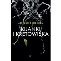 Aleksandra Zielińska Kijanki i kretowiska